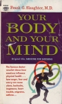 YOUR BODY & YOUR MIND
