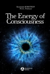 ENERGY OF CONSCIOUSNESS (2nd edition)