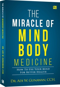 0022. The Miracle of Mind Body Medicine