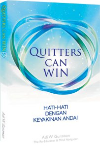 13. Quitters Can Win