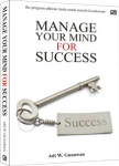 04. Manage Your Mind For Success